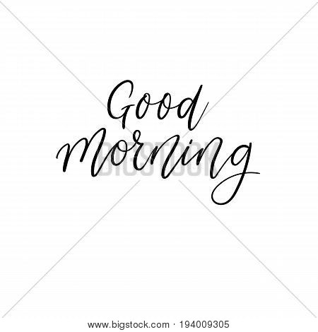 Good Morning. Handwritten phrase on the white background. Modern motivational calligraphy for banner, poster, and postcard or t-shirt print. Hand drawn typography lettering phrase.