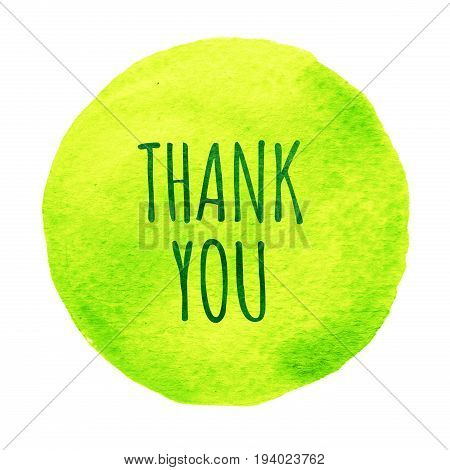 Green lime watercolor circle with words thank you isolated on a white background. Watercolor. Sticker label round shape with text thank you. Thanks thanking