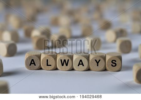 Always - Cube With Letters, Sign With Wooden Cubes