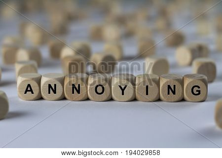 Annoying - Cube With Letters, Sign With Wooden Cubes