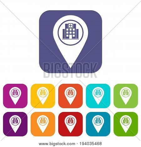 Geo tag with hospital building sign icons set vector illustration in flat style In colors red, blue, green and other