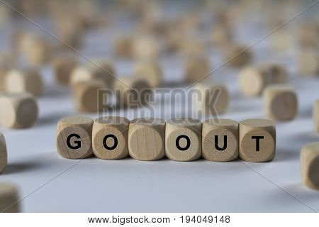 Go Out - Cube With Letters, Sign With Wooden Cubes