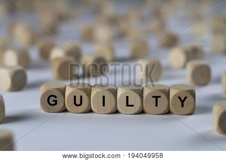 Guilty - Cube With Letters, Sign With Wooden Cubes