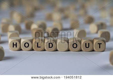 Hold Out - Cube With Letters, Sign With Wooden Cubes