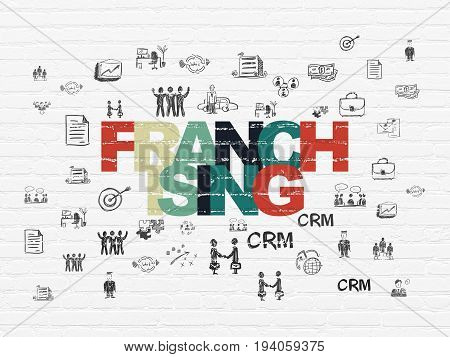 Finance concept: Painted multicolor text Franchising on White Brick wall background with  Hand Drawn Business Icons