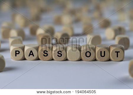 Pass Out - Cube With Letters, Sign With Wooden Cubes