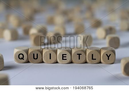 Quietly - Cube With Letters, Sign With Wooden Cubes