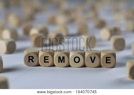 Remove - Cube With Letters, Sign With Wooden Cubes