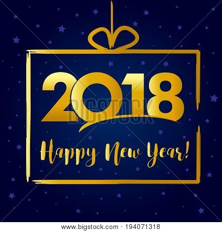 2018 Happy New Year golden present card. Happy holidays card with vector figures 2018 on gold frame in gift form and greeting text Happy New Year!