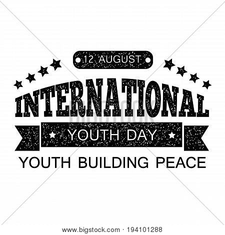 The youth day. Printed text with items fading. Design your banner or greeting card. Stock vector.