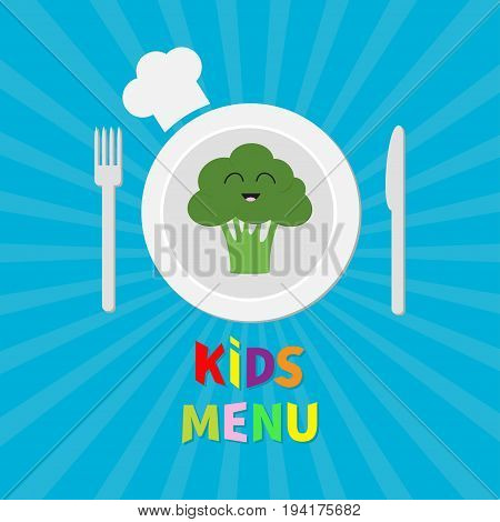 Kids Menu card. Fork plate knife and chefs hat icon. Broccoli vegetable face. Cute cartoon smiling character. Healthy food. Flat design. Blue starburst sunburst background. Vector illustration.