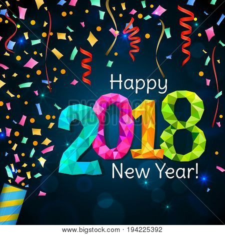 Happy New Year 2018 greeting card. Festive illustration with colorful confetti party popper and sparkles. Vector
