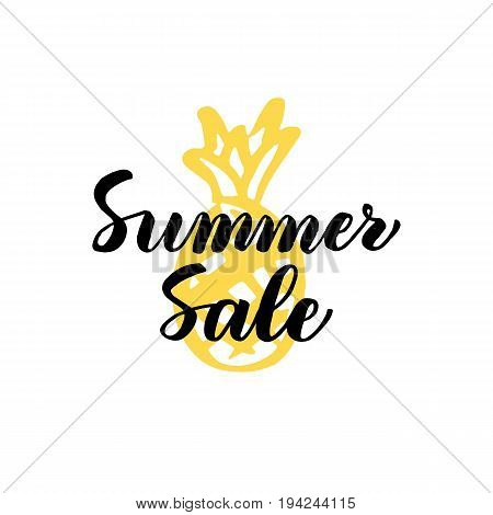 Summer Sale Lettering. Vector Illustration of Calligraphy and Pineapple Fruit Design Element.