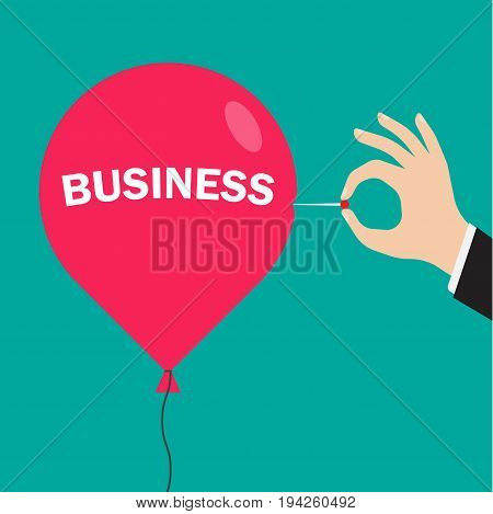 Hand pushing needle to pop the balloon. With business inscription vector illustration
