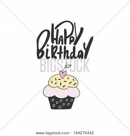 Cute Hand Drawn Happy Birthday Lettering With Cake. Birthday Greeting Card Drawn By Hand. Vector Ill