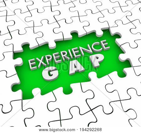 Experience Gap Puzzle Pieces Hole Lacking Qualifications 3d Illustration
