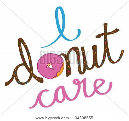 Yummy Pink I Donut Care Lettering and Sprinkles