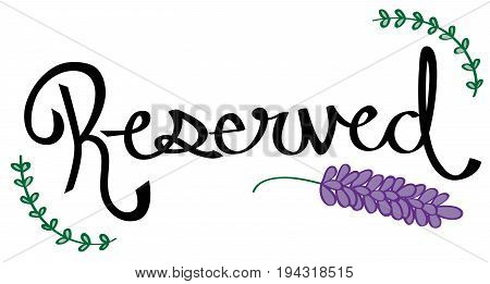 Pretty Reserved Sign with Green Ivy and Lavender