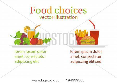 Food choice. Healthy and junk eating. Tray organic products and fast food isolated. Diet decision concept, nutrition. Fresh fruit and vegetables or greasy cholesterol. Vector illustration flat design.