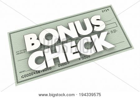 Bonus Check Extra Additional Money Earned Paycheck 3d Illustration