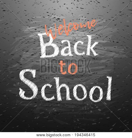 Text welcome back to school drawn with chalk on blackboard. Big sale banner. Vector illustration stock vector.