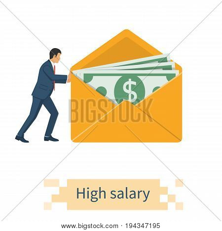 High pay for work. Higher income. Businessman carries a large envelope with dollars. Salary cash money. Wages in envelope. Payout. Vector illustration flat design. Isolated on white background.