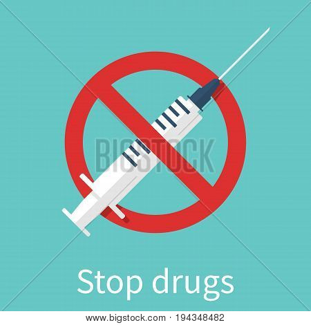 Stop Drugs sign. Vector illustration flat style design. Isolated on white background. International Day against Drug Abuse. Illicit Trafficking. Red sign with a syringe.