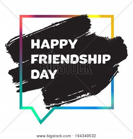 International Day of Friendship Banner With Grunge Spot And Colorful Frame. Vector