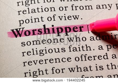 Fake Dictionary Dictionary definition of the word worshipper. including key descriptive words.