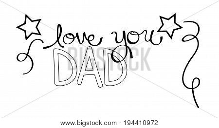Love You Dad Black and White Coloring Page