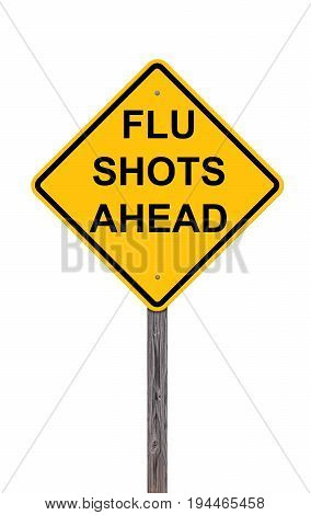 Caution Sign Isolated On White - Flu Shots Ahead