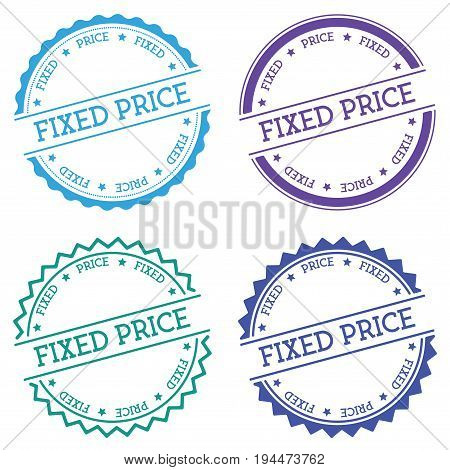 Fixed Price Badge Isolated On White Background. Flat Style Round Label With Text. Circular Emblem Ve