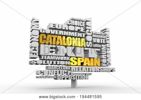 Words cloud relative to politic situation between Spain and Catalonia. Catalonia vote for leaving from the Spain state. Democracy political process with referendum. 3D rendering