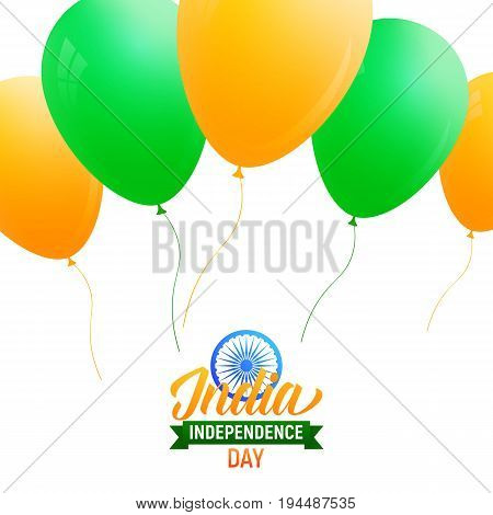 Independence Day of India card . Poster with orange and green balloons for India national holidays.15th of August India Independence Day