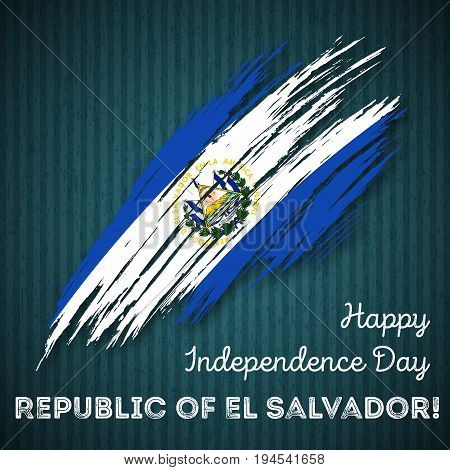 Republic Of El Salvador Independence Day Patriotic Design. Expressive Brush Stroke In National Flag