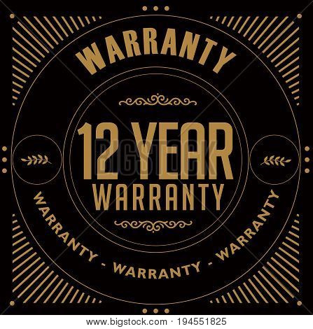 12 year warranty vintage grunge rubber stamp guarantee background