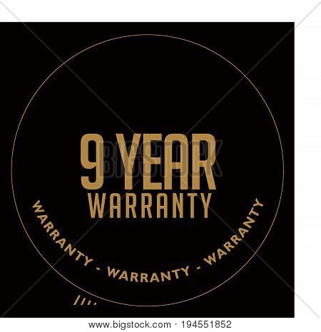 9 year warranty vintage grunge rubber stamp guarantee background