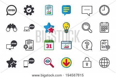 BYOD icons. Notebook and smartphone signs. Speech bubble symbol. Chat, Report and Calendar signs. Stars, Statistics and Download icons. Question, Clock and Globe. Vector