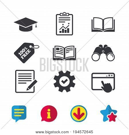 Pencil with document and open book icons. Graduation cap symbol. Higher education learn signs. Browser window, Report and Service signs. Binoculars, Information and Download icons. Stars and Chat