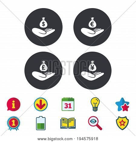 Helping hands icons. Money insurance symbols. Hand holds cash bag in Dollars, Euro, Pounds and Yen signs. Calendar, Information and Download signs. Stars, Award and Book icons. Vector