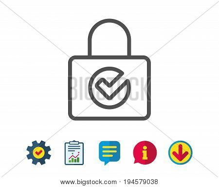 Lock with Check line icon. Private locker sign. Password encryption symbol. Report, Service and Information line signs. Download, Speech bubble icons. Editable stroke. Vector