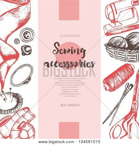 Sewing Accessories -color vector drawn vintage banner with copy space. Realistic thread spool, holder, sewing machine, silk band, knitting needle, tape-line, tambour, basket of wool, scissors, button