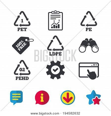 PET, Ld-pe and Hd-pe icons. High-density Polyethylene terephthalate sign. Recycling symbol. Browser window, Report and Service signs. Binoculars, Information and Download icons. Stars and Chat. Vector
