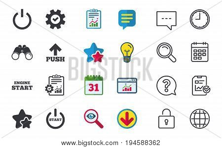 Power icons. Start engine symbol. Push or Press arrow sign. Chat, Report and Calendar signs. Stars, Statistics and Download icons. Question, Clock and Globe. Vector