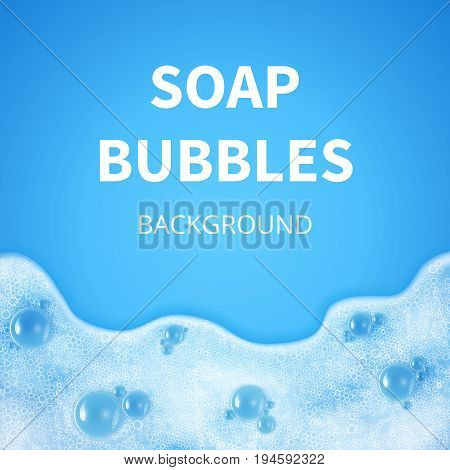 Shampoo foam with bubbles. Soap sud vector background. Background shampoo soap foam, illustration of bubble glossy soapy