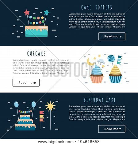 Vector banners with space for text, templates app, illustration on the theme of holiday and birthday. Vector cakes and cupcakes with toppers