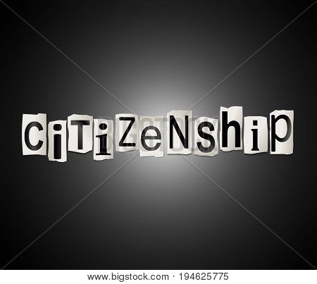 3d Illustration depicting a set of cut out printed letters arranged to form the word citizenship.