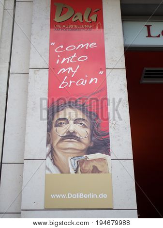 BERLIN GERMANY - JULY 9 2017: Advertisement At The Entrance of The Dali Exhibition At Potsdamer Platz In Berlin