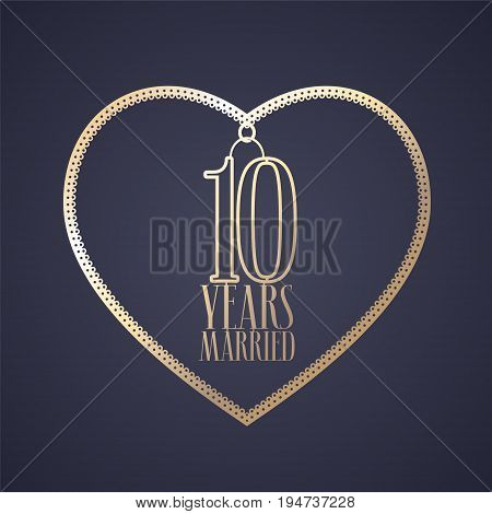 10 years anniversary of being married vector icon logo. Graphic design element with golden color heart for decoration for 10th anniversary wedding
