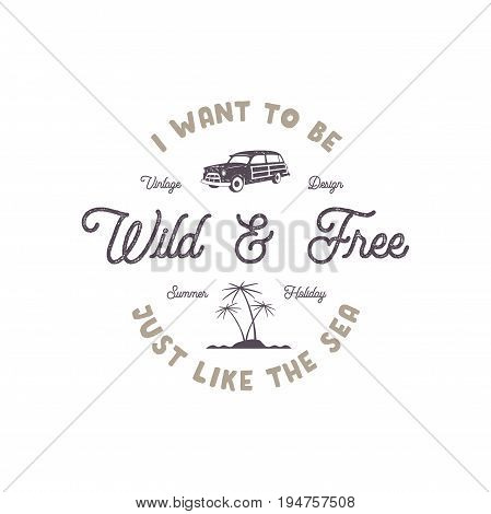 Summer label with retro surf car, palms and typography elements. Wilderness sign. Vintage beach style for t-shirts, emblems, mugs, apparel design, clothing and other identity. Stock vector isolated.